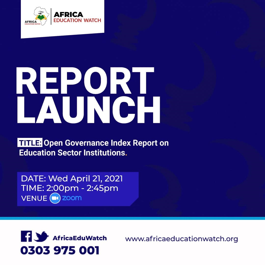 A VIRTUAL LAUNCH OF THE OPEN GOVERNANCE INDEX REPORT ON EDUCATION SECTOR INSTITUTIONS
